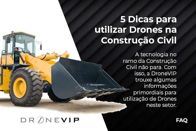 5-dicas-para-utilizar-drones-na-construcao-civil