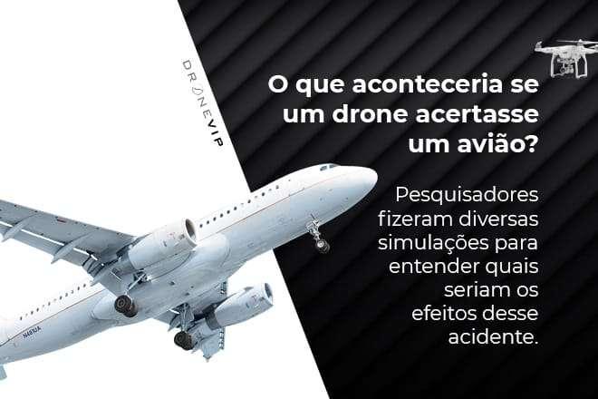 video-mostra-o-que-aconteceria-se-um-drone-atingisse-asa-de-um-aviao-dronevip